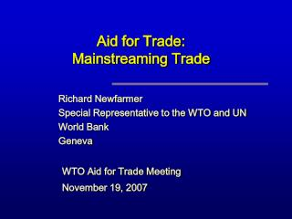 Aid for Trade:  Mainstreaming Trade