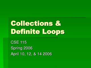 Collections & Definite Loops