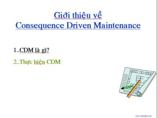 Introduction to Consequence Driven Maintenance