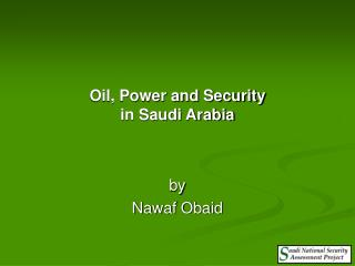 Oil, Power and Security  in Saudi Arabia