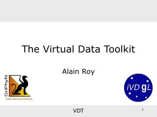 The Virtual Data Toolkit