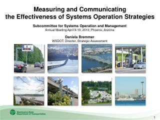 Daniela Bremmer WSDOT: Director, Strategic Assessment