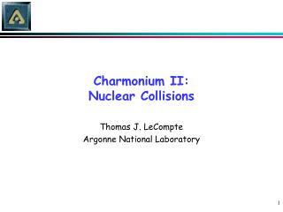 Charmonium II: Nuclear Collisions
