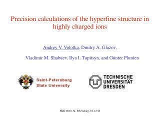 Precision calculations of the hyperfine structure in highly charged ions