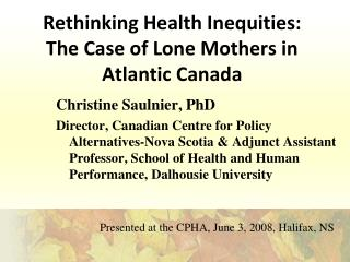 Rethinking Health Inequities: The Case of Lone Mothers in Atlantic Canada