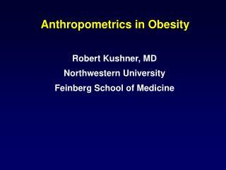 Anthropometrics in Obesity
