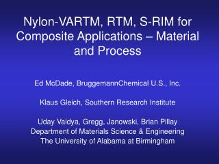Nylon-VARTM, RTM, S-RIM for Composite Applications – Material and Process