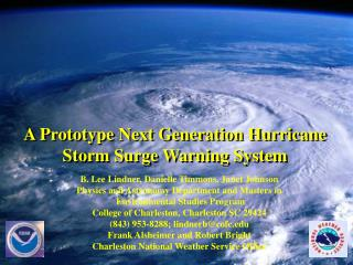 A Prototype Next Generation Hurricane  Storm Surge Warning System