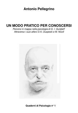 Antonio Pellegrino UN MODO PRATICO PER CONOSCERSI