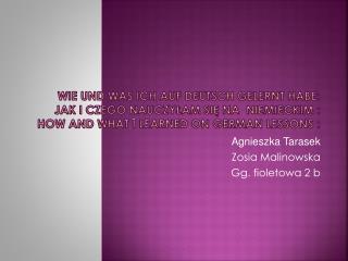 Agnieszka Tarasek Zosia Malinowska  Gg. fioletowa 2 b