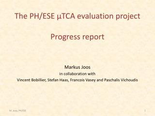 The PH/ESE µTCA evaluation project Progress report