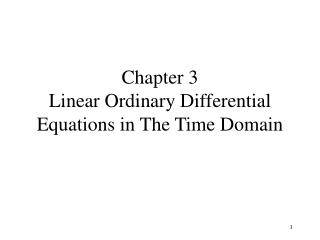 Chapter 3 Linear Ordinary Differential Equations in The Time Domain