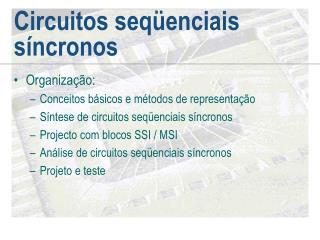 Circuitos seq�enciais s�ncronos
