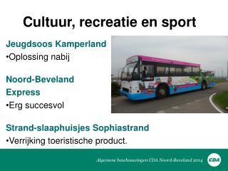 Algemene beschouwingen CDA Noord-Beveland 2014