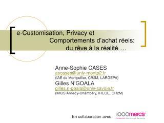 e-Customisation, Privacy et Comportements d'achat réels: du rêve à la réalité …