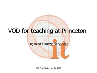 VOD for teaching at Princeton