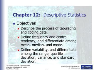Chapter 12:   Descriptive Statistics