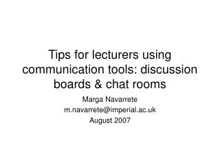 Tips for lecturers using communication tools: discussion boards & chat rooms