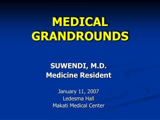 MEDICAL GRANDROUNDS