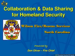 Collaboration & Data Sharing  for Homeland Security