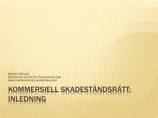 Kommersiell skadeståndsrätt: Inledning