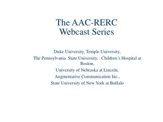 The AAC-RERC  Webcast Series