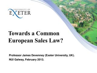 Towards a Common European Sales Law?