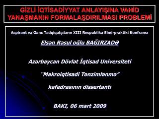 Aspirant v ə Gənc Tədqiqatçıların XIII Respublika Elmi-praktiki Konfransı