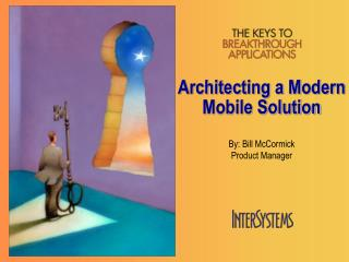 Architecting a Modern Mobile Solution