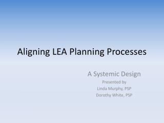 Aligning LEA Planning Processes