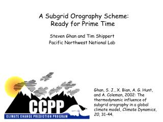 A Subgrid Orography Scheme: Ready for Prime Time