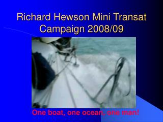 Richard Hewson Mini Transat Campaign 2008/09