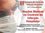 No  es B sicas no Controle de Infec  o Hospitalar