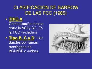 TIPO A : Comunicación directa entre la ACI y SC. Es la FCC verdadera