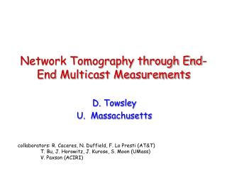 Network Tomography through End-End Multicast Measurements