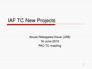 IAF TC New Projects
