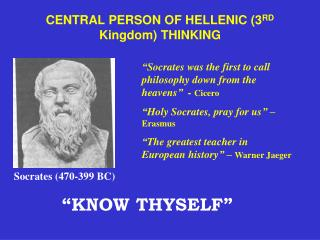 CENTRAL PERSON OF HELLENIC (3 RD  Kingdom) THINKING