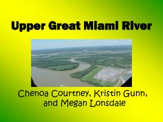 Upper Great Miami River