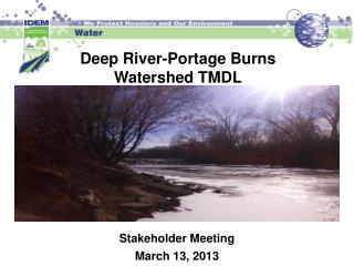 Deep River-Portage Burns Watershed TMDL