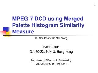MPEG-7 DCD using Merged Palette Histogram Similarity Measure