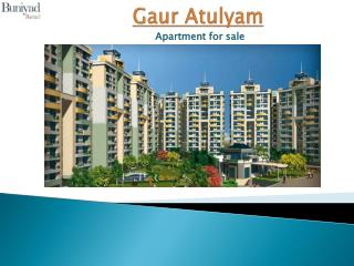 Gaur Atulyam Greater Noida � Luxurious Flat for sale