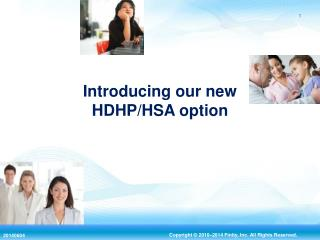 Introducing our new HDHP/HSA option