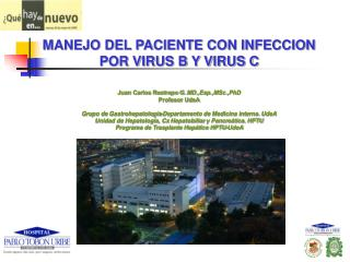 Juan Carlos Restrepo G.  MD.,Esp.,MSc.,PhD Profesor  UdeA
