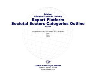 Global e-Society Complex Evolutive Society System globplex