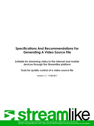 Specifications And Recommendations For Generating A Video Source File