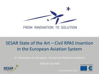 SESAR State of the Art – Civil RPAS Insertion in the European Aviation System