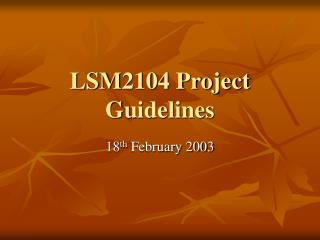 LSM2104 Project Guidelines