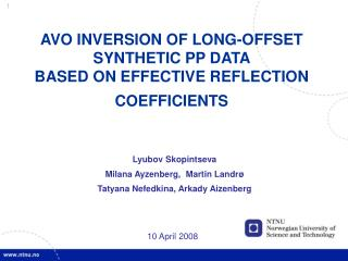 AVO INVERSION OF LONG-OFFSET SYNTHETIC PP DATA  BASED ON EFFECTIVE REFLECTION COEFFICIENTS