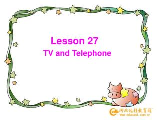 Lesson 27  TV and Telephone