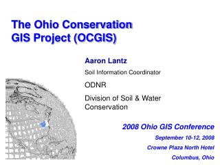 The Ohio Conservation  GIS Project (OCGIS)